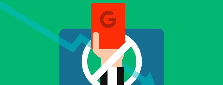 Cómo saber si Google me ha penalizado y cómo corregirlo