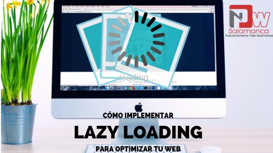 como implementar lazy loading para optimizar tu web
